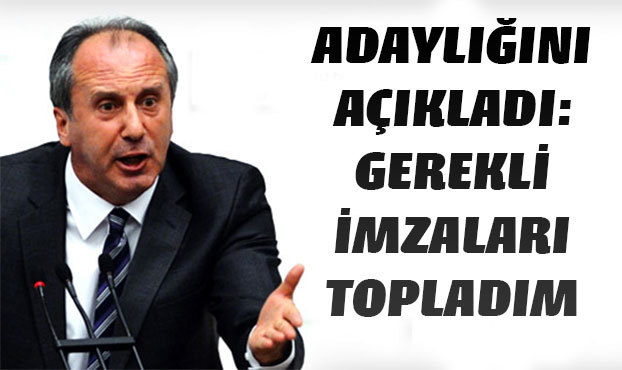 Muharrem İnce adaylığını açıkladı