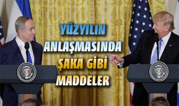 Yüzyılın anlaşması'nda şaka gibi maddeler