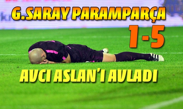 Avcı Galatasaray'ı paramparça etti